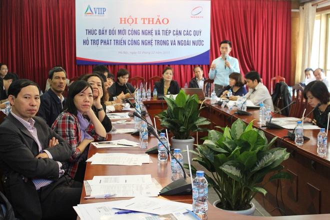 VIIP - Hội thảo thúc đẩy đổi mới công nghệ và tiếp cận các quỹ hỗ trợ phát triển công nghệ trong và ngoài nước